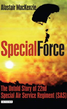 Special Force : The Untold Story of 22nd Special Air Service Regiment (SAS)