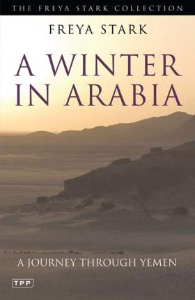 A Winter in Arabia : A Journey Through Yemen