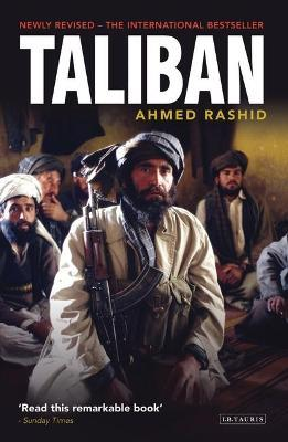 Taliban : The Power of Militant Islam in Afghanistan and Beyond