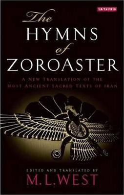 The Hymns of Zoroaster Cover Image
