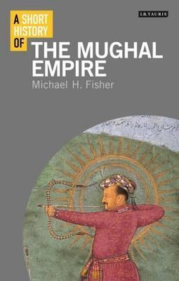 A Short History of the Mughal Empire Cover Image