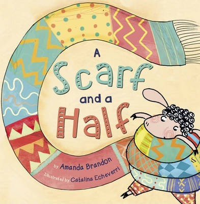 A Scarf and a Half (Orange Early Reader)