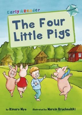 The Four Little Pigs (Early Reader)