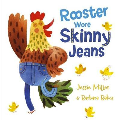 Rooster Wore Skinny Jeans