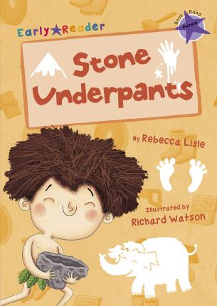 Stone Underpants (Early Reader)