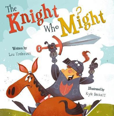 The Knight Who Might