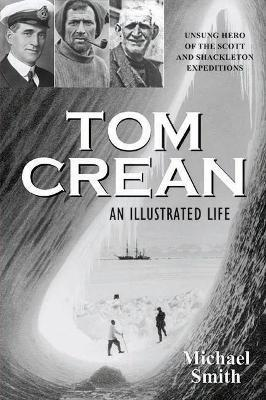 Tom Crean - An Illustrated Life