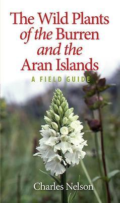 The Wild Plants of the Burren & the Aran Islands Cover Image