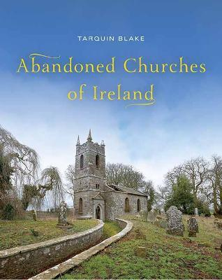 Abandoned Churches of Ireland