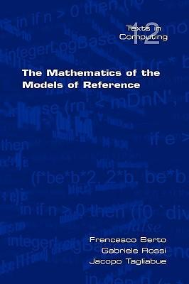 The Mathematics of the Models of Reference