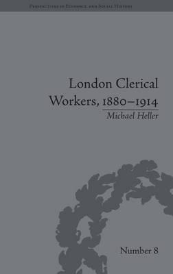 London Clerical Workers, 1880-1914
