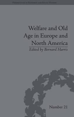Welfare and Old Age in Europe and North America