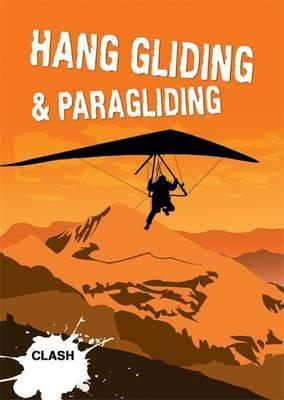 Clash Level 3: Hang Gliding & Paragliding : Noel Whittall