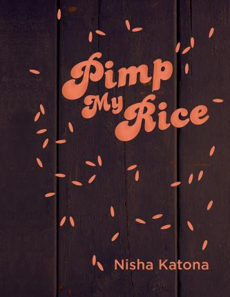 Pimp My Rice Cover Image