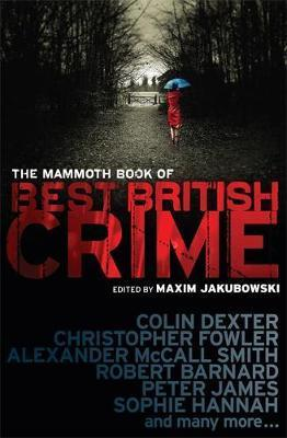 The Mammoth Book of Best British Crime: Volume 7