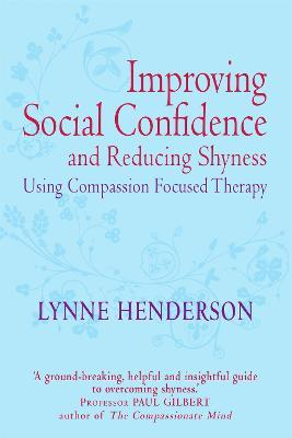 Improving Social Confidence and Reducing Shyness Using Compassion Focused Therapy Cover Image