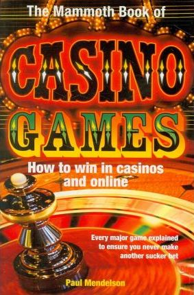 The Mammoth Book of Casino Games Cover Image