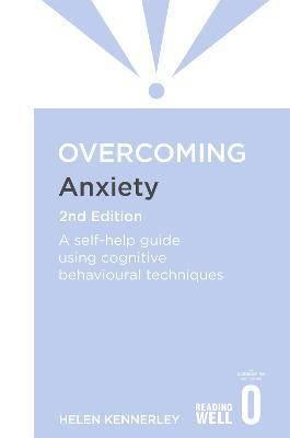 Overcoming Anxiety, 2nd Edition Cover Image