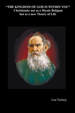 The Kingdom of God is Within You : Leo Tolstoy : 9781849024747