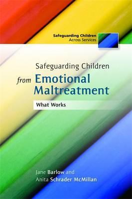 Safeguarding Children from Emotional Maltreatment