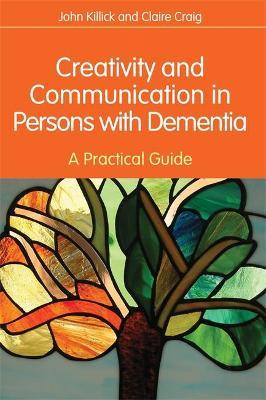 Creativity and Communication in Persons with Dementia Cover Image