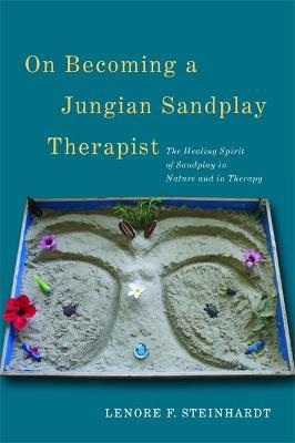 On Becoming a Jungian Sandplay Therapist Cover Image