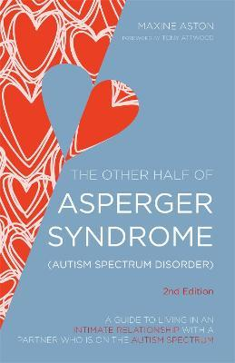 The Other Half of Asperger Syndrome (Autism Spectrum Disorder)