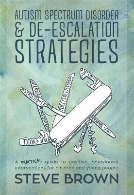 Autism Spectrum Disorder and De-escalation Strategies Cover Image
