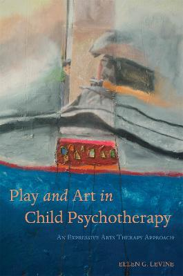 Play and Art in Child Psychotherapy Cover Image