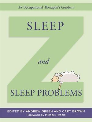 An Occupational Therapist's Guide to Sleep and Sleep Problems