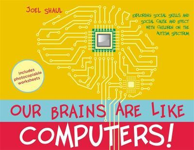 Our Brains Are Like Computers! - Joel Shaul