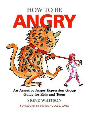 How to Be Angry - Signe Whitson