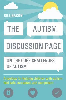 The Autism Discussion Page on the core challenges of autism - Bill Nason