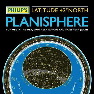 Philip's Planisphere (Latitude 42 North): For use in the USA, Southern Europe and Northern Japan