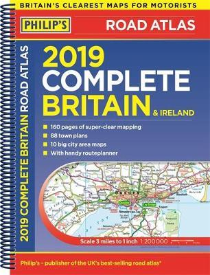 Philip's 2019 Complete Road Atlas Britain and Ireland ... on