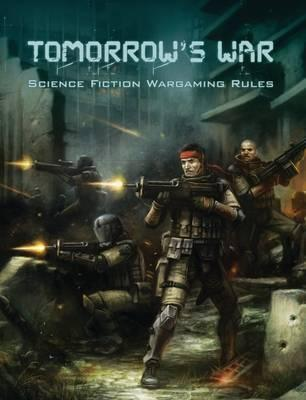 Tomorrow's War Science Fiction Wargaming Rules