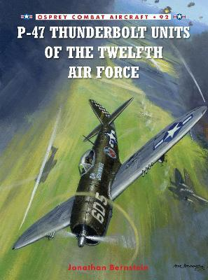 P-47 Thunderbolt Units of the Twelfth Air Force Cover Image