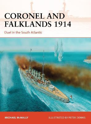 Coronel and Falklands 1914 : Duel in the South Atlantic