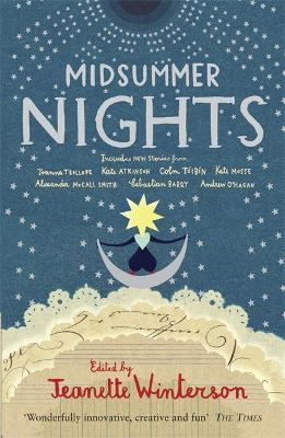Midsummer Nights: Tales from the Opera: : with Kate Atkinson, Sebastian Barry, Ali Smith & more