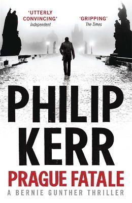 Prague Fatale : gripping historical thriller from a global bestselling author