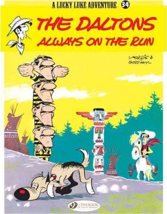 Lucky Luke 34 - The Daltons Always on the Run Cover Image