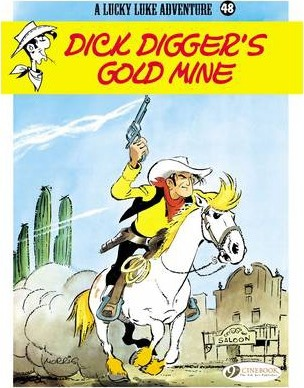 Lucky Luke 48 - Dick Digger's Gold Mine Cover Image