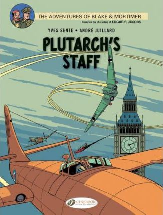 Blake & Mortimer 21 - Plutarch's Staff Cover Image