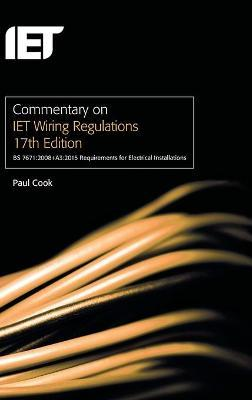 Commentary on IET Wiring Regulations 17th Edition (BS 7671:2008+A3:2015