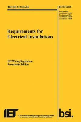 requirements for electrical installations iet wiring regulations rh bookdepository com bs7671 wiring regulations pdf bs7671 wiring regulations
