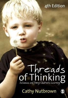 Threads of Thinking - Cathy Nutbrown