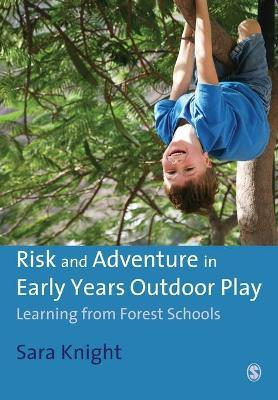Risk & Adventure in Early Years Outdoor Play Cover Image