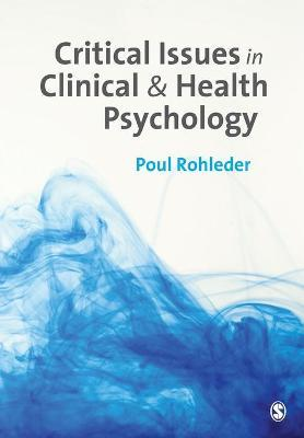Critical Issues in Clinical and Health Psychology
