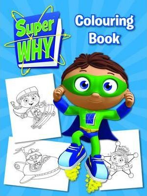 Super Why! Colouring Book