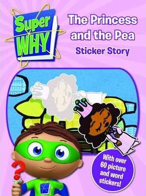 Super Why! Princess and the Pea Sticker Story